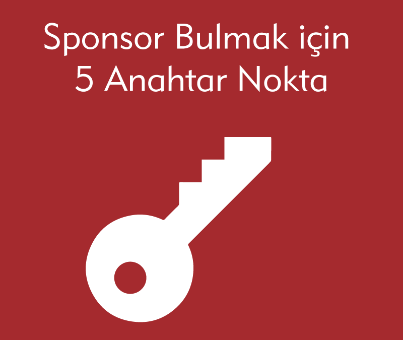 Sponsor Bulmak için 5 anahtar nokta