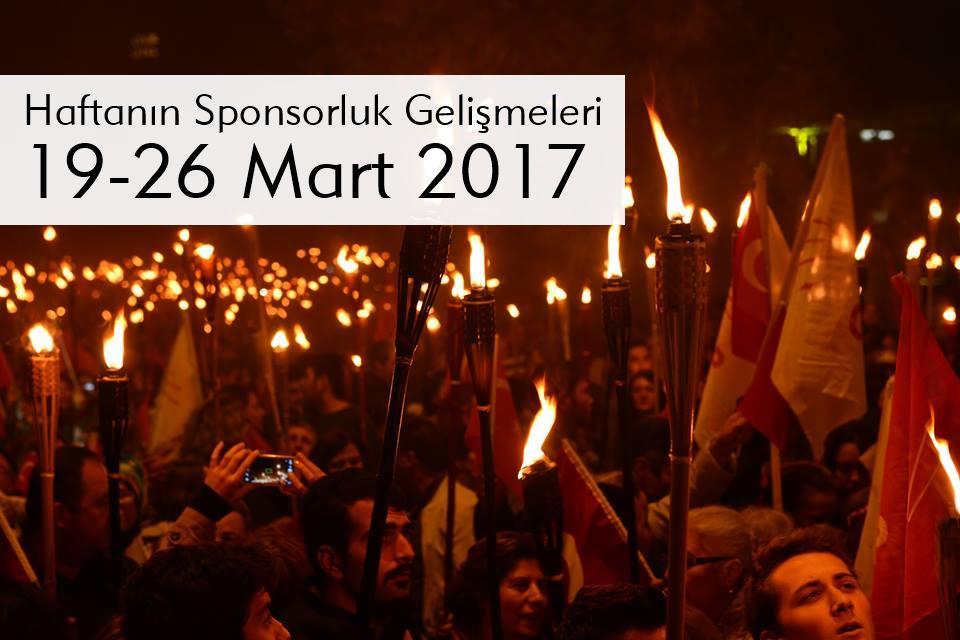Haftanın Sponsorluk Gelişmeleri: 20 – 26 Mart 2017