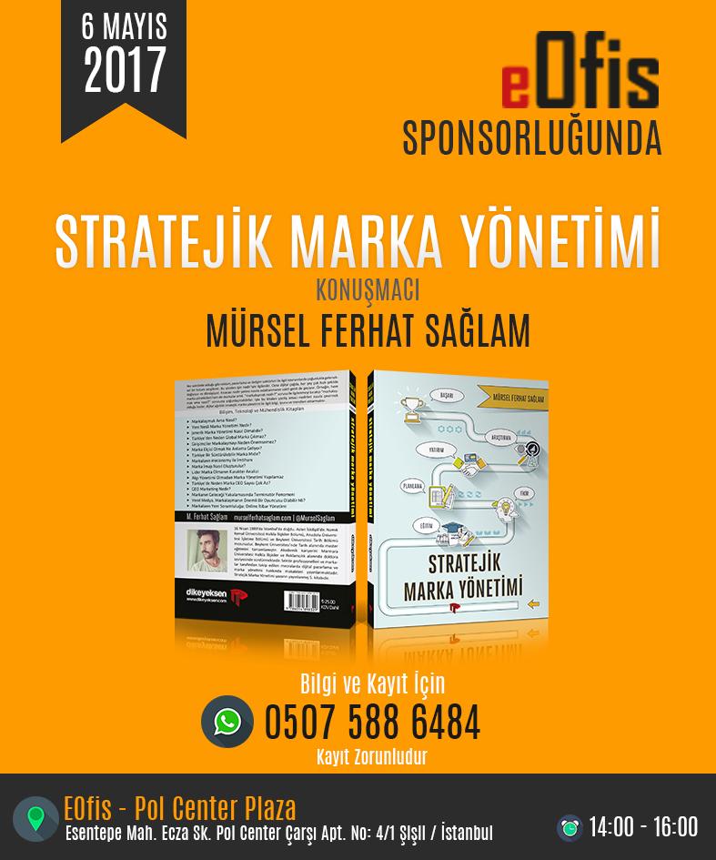 EOfis Sponsorluğunda Stratejik Marka Yönetimi Konferansı