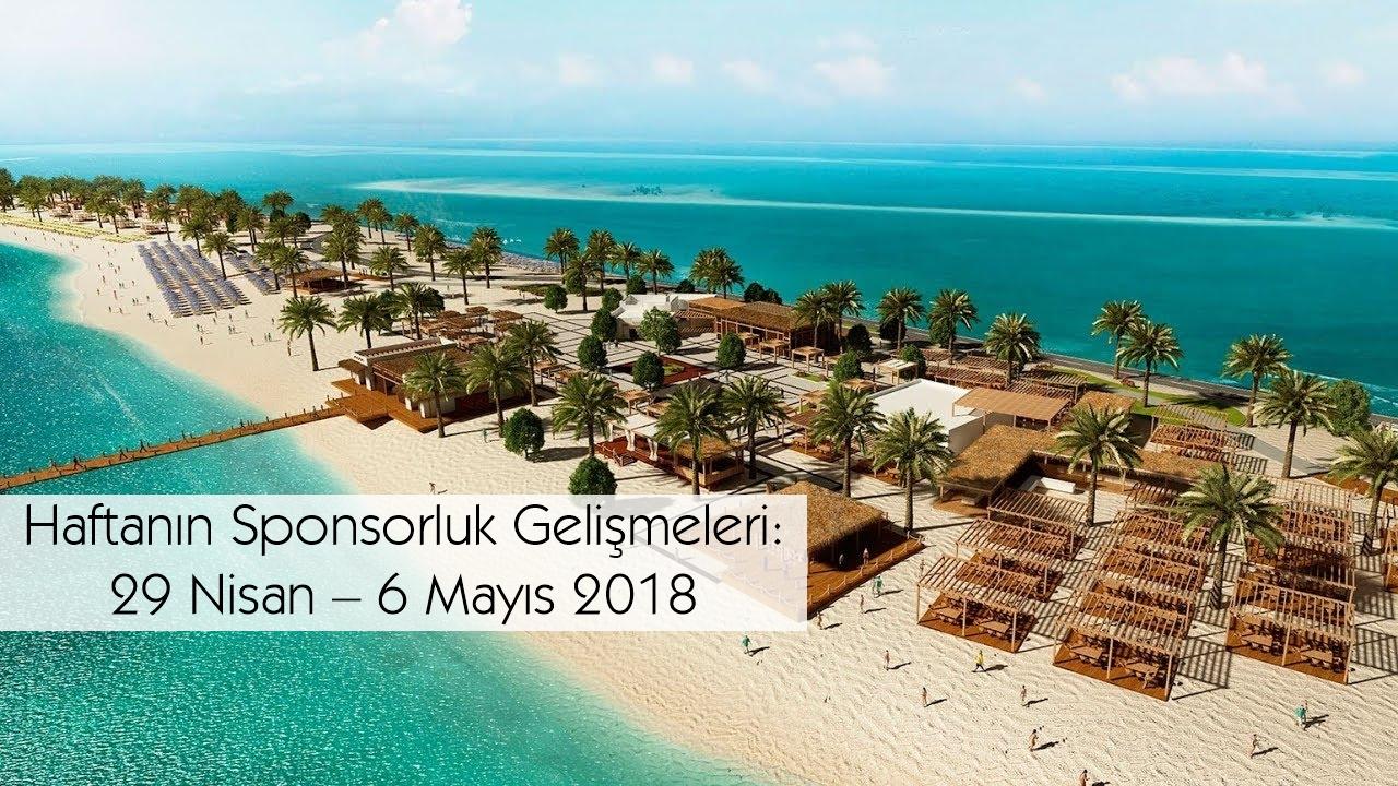 Haftanın Sponsorluk Gelişmeleri: 29 Nisan – 6 Mayıs 2018