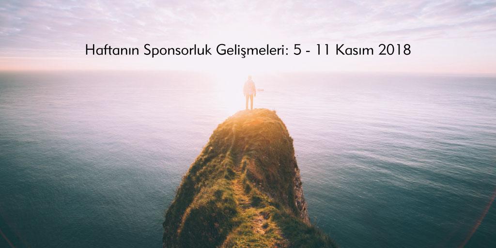 Haftanın Sponsorluk Gelişmeleri: 5 – 11 Kasım 2018