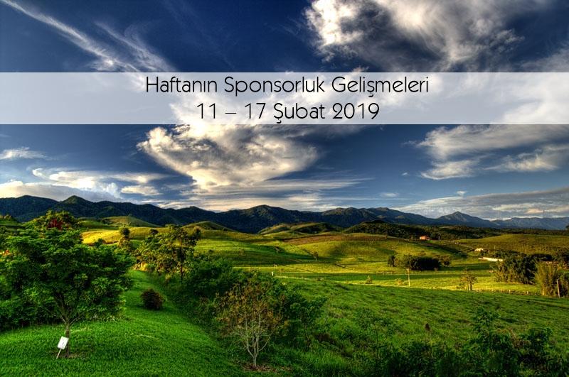 Haftanın Sponsorluk Gelişmeleri: 11 – 17 Şubat 2019
