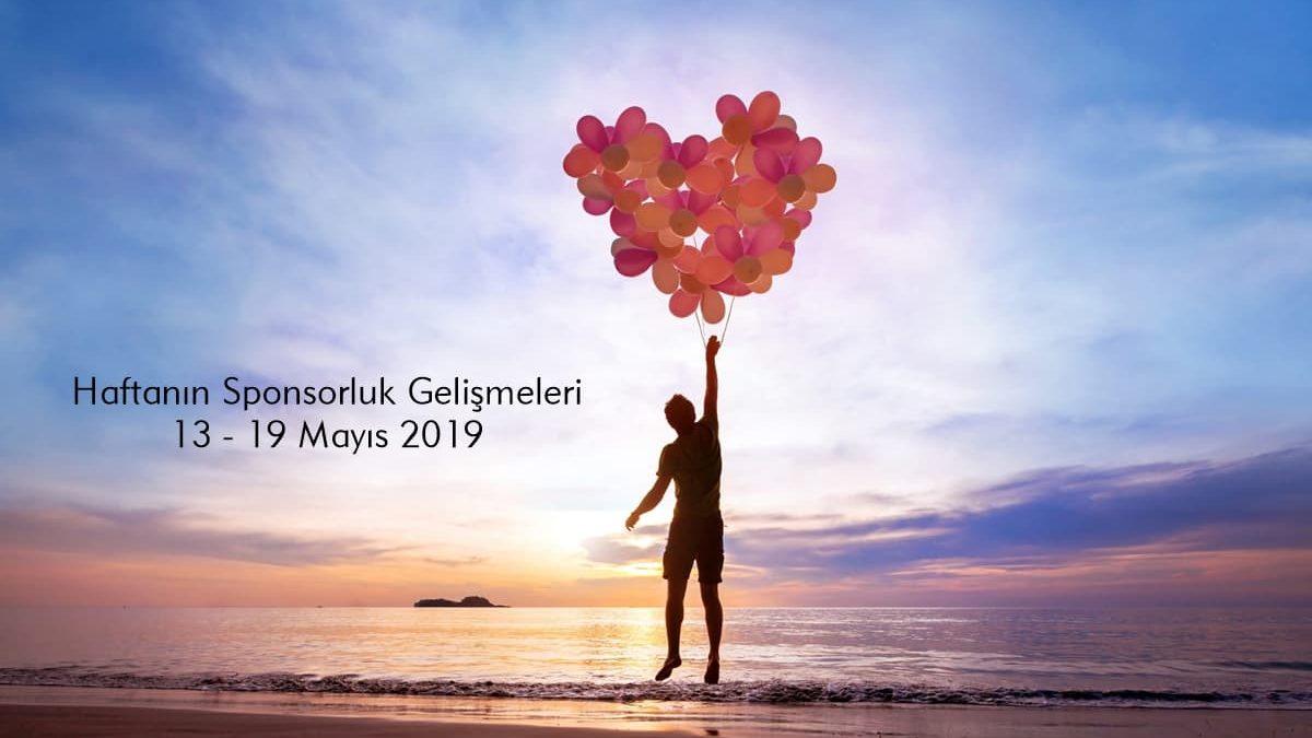 Haftanın Sponsorluk Gelişmeleri: 13 – 19 Mayıs 2019