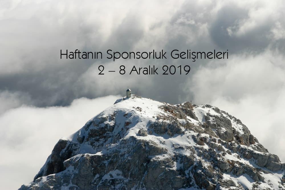 Haftanın Sponsorluk Gelişmeleri: 2 – 8 Aralık 2019