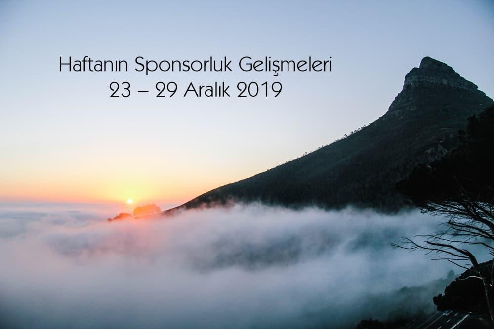 Haftanın Sponsorluk Gelişmeleri: 23 – 29 Aralık 2019
