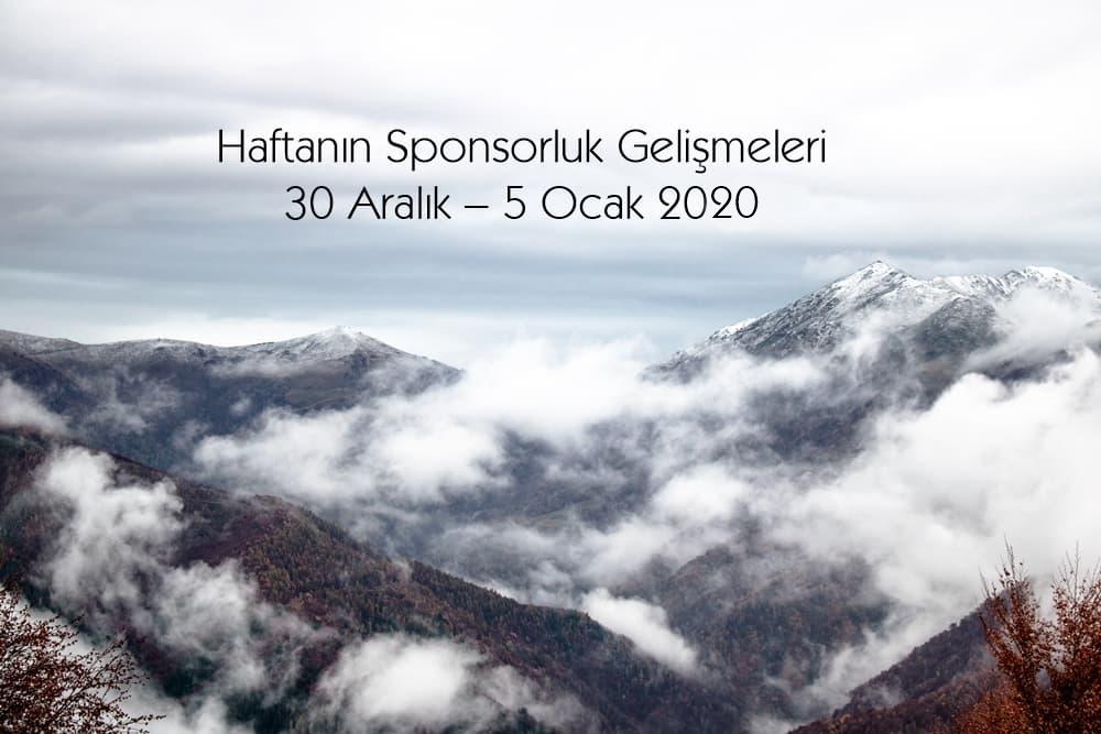 Haftanın Sponsorluk Gelişmeleri: 30 Aralık – 5 Ocak 2020