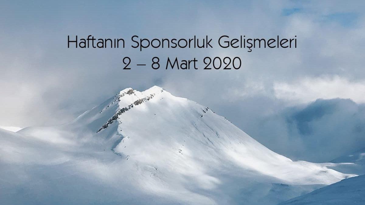 Haftanın Sponsorluk Gelişmeleri: 2 – 8 Mart 2020
