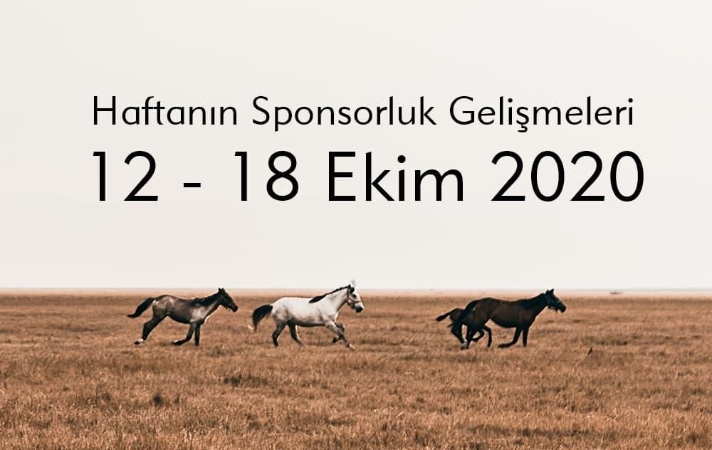 Haftanın Sponsorluk Gelişmeleri: 12 – 18 Ekim 2020