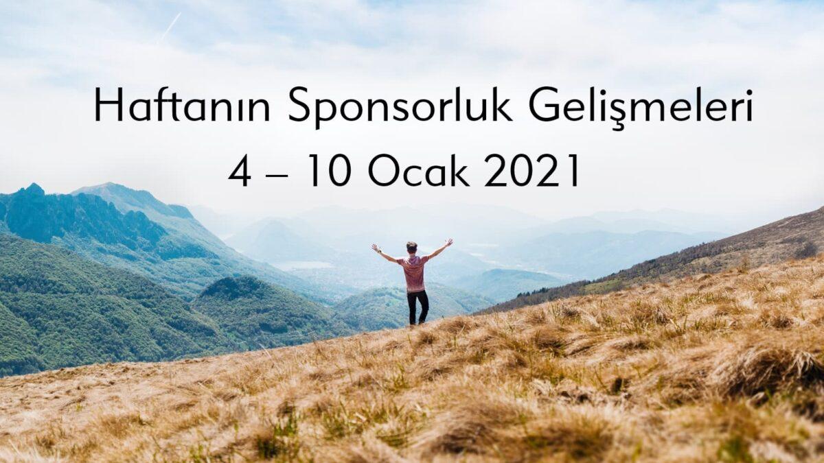 Haftanın Sponsorluk Gelişmeleri: 4 – 10 Ocak 2021