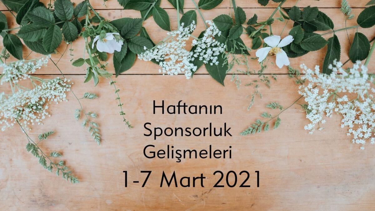 Haftanın Sponsorluk Gelişmeleri: 1-7 Mart 2021