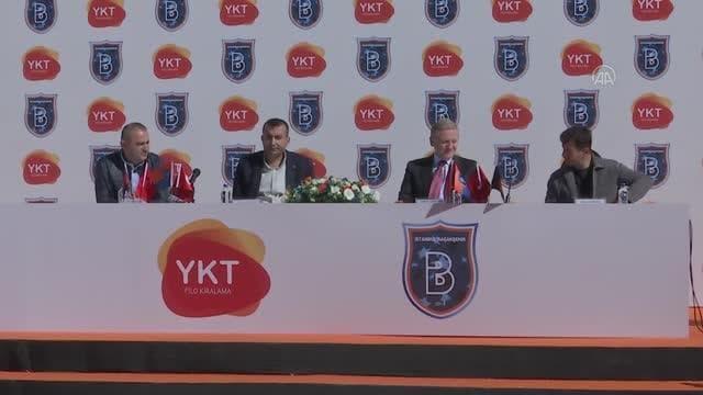 Başakşehir FK ile YKT Filo Arasındaki Sponsorluk Anlaşmasının Töreni Gerçekleşti